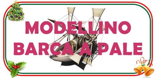 modellino barca a pale di Leonardo da Vinci
