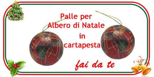 palle dell'albero di Natale in cartapesta per il fai da te