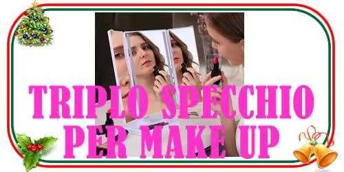 Triplo specchio per make up